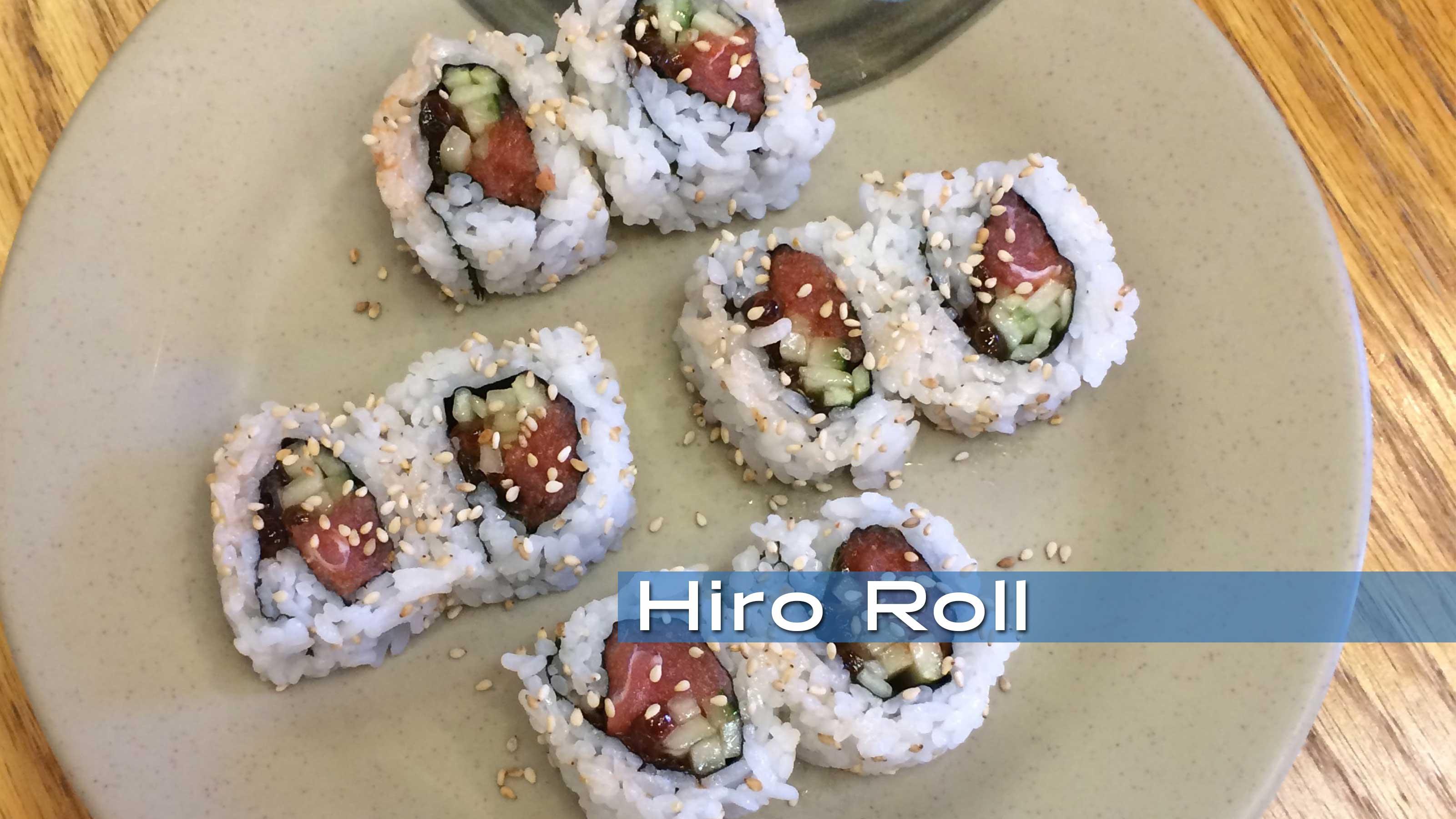 Hiro Sushi Roll