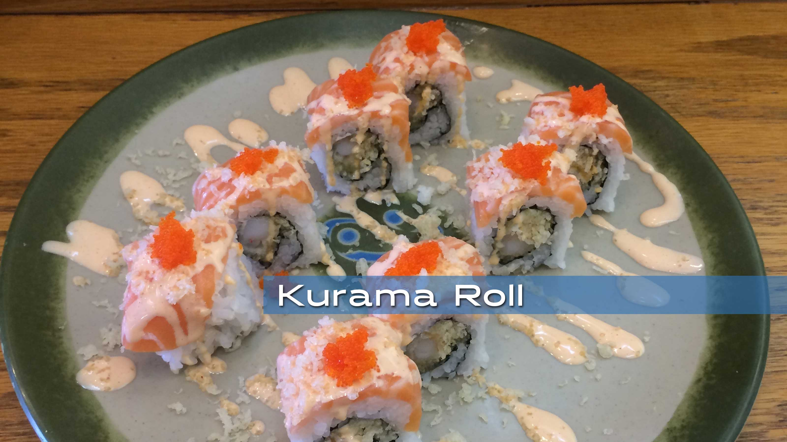 Kurama Sushi Roll